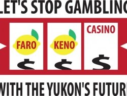 Let's Stop Gambling With The Yukon's Future